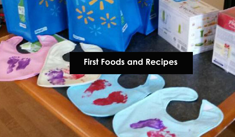 Baby Basics, First Foods and Recipes
